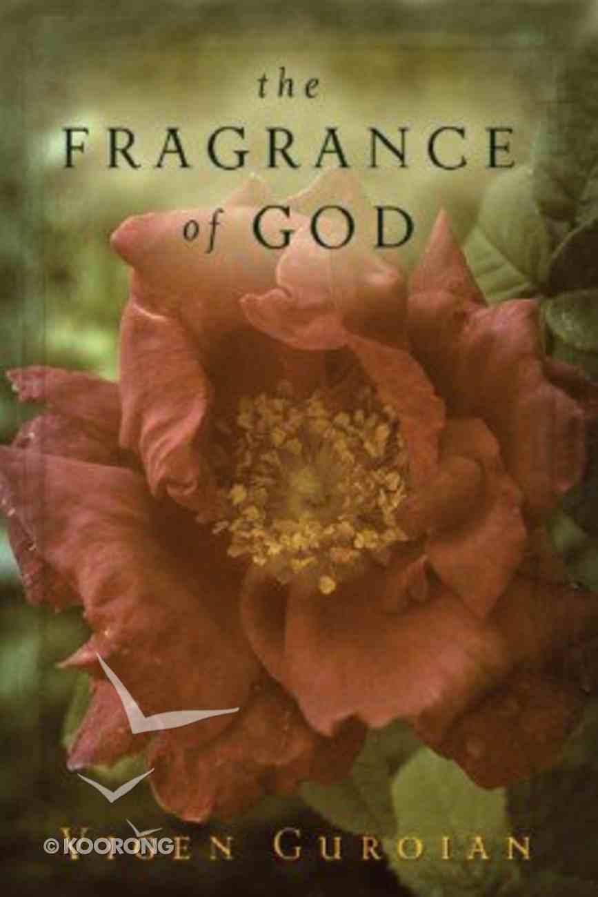 The Fragrance of God Paperback