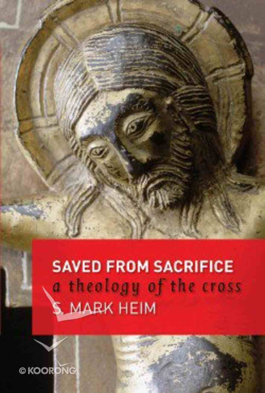Saved From Sacrifice Paperback
