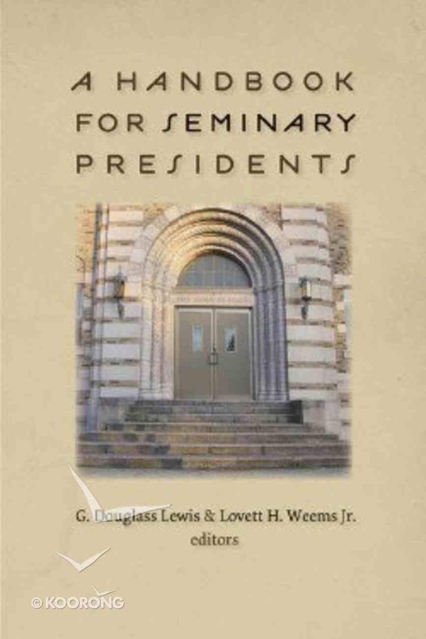 A Handbook For Seminary Presidents Hardback