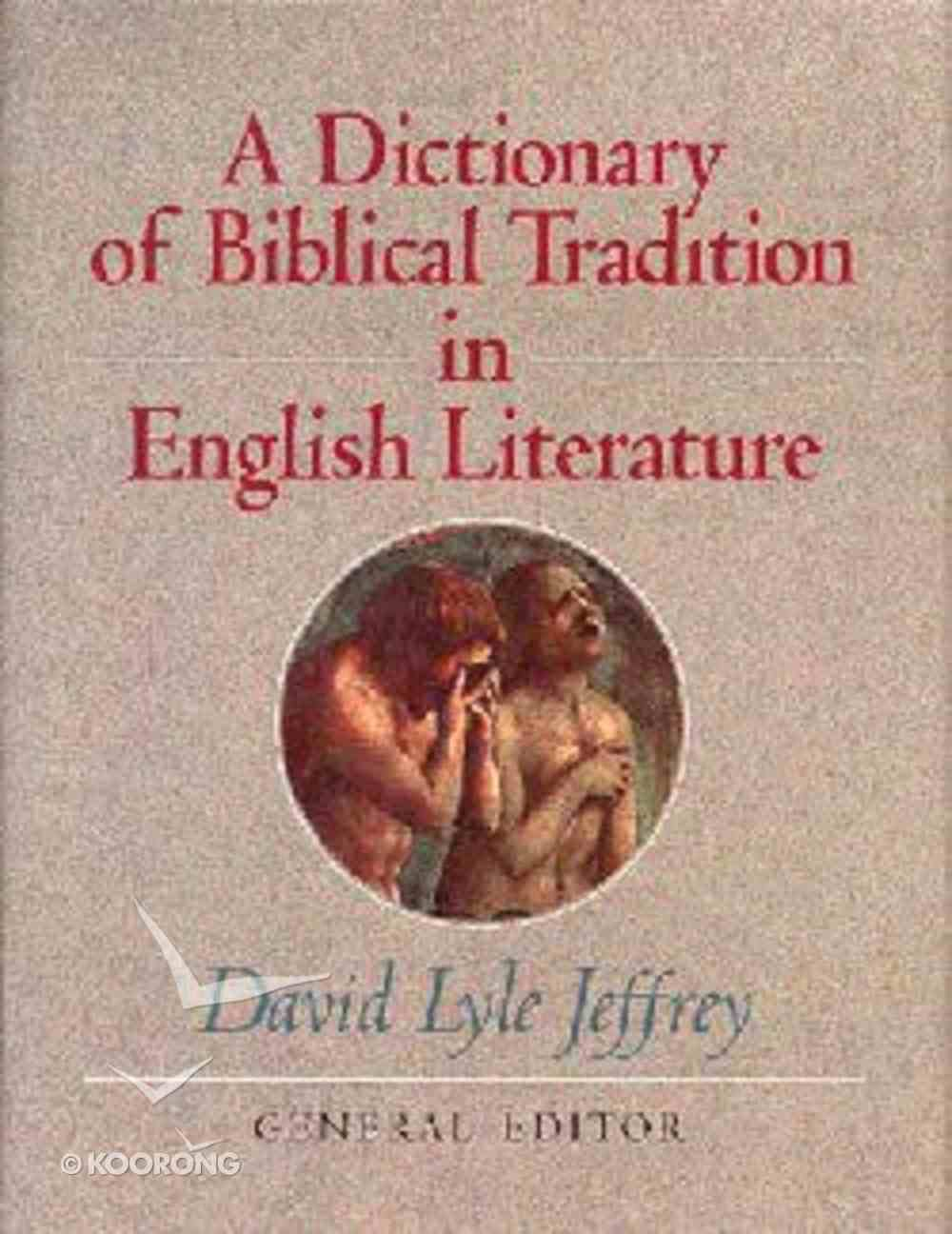 Dictionary of Biblical Tradition in English Literature Hardback