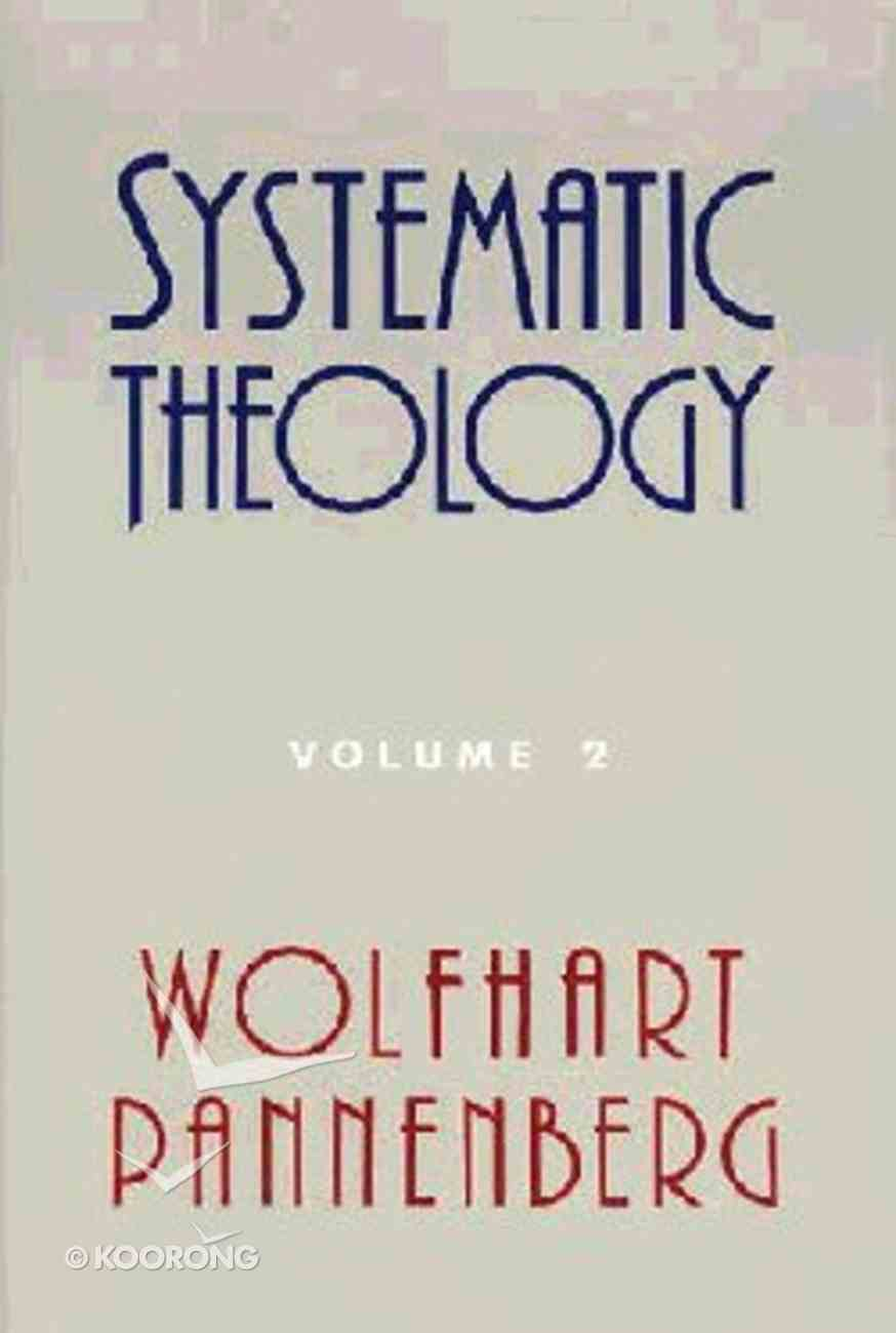 Systematic Theology (Vol 2) Hardback