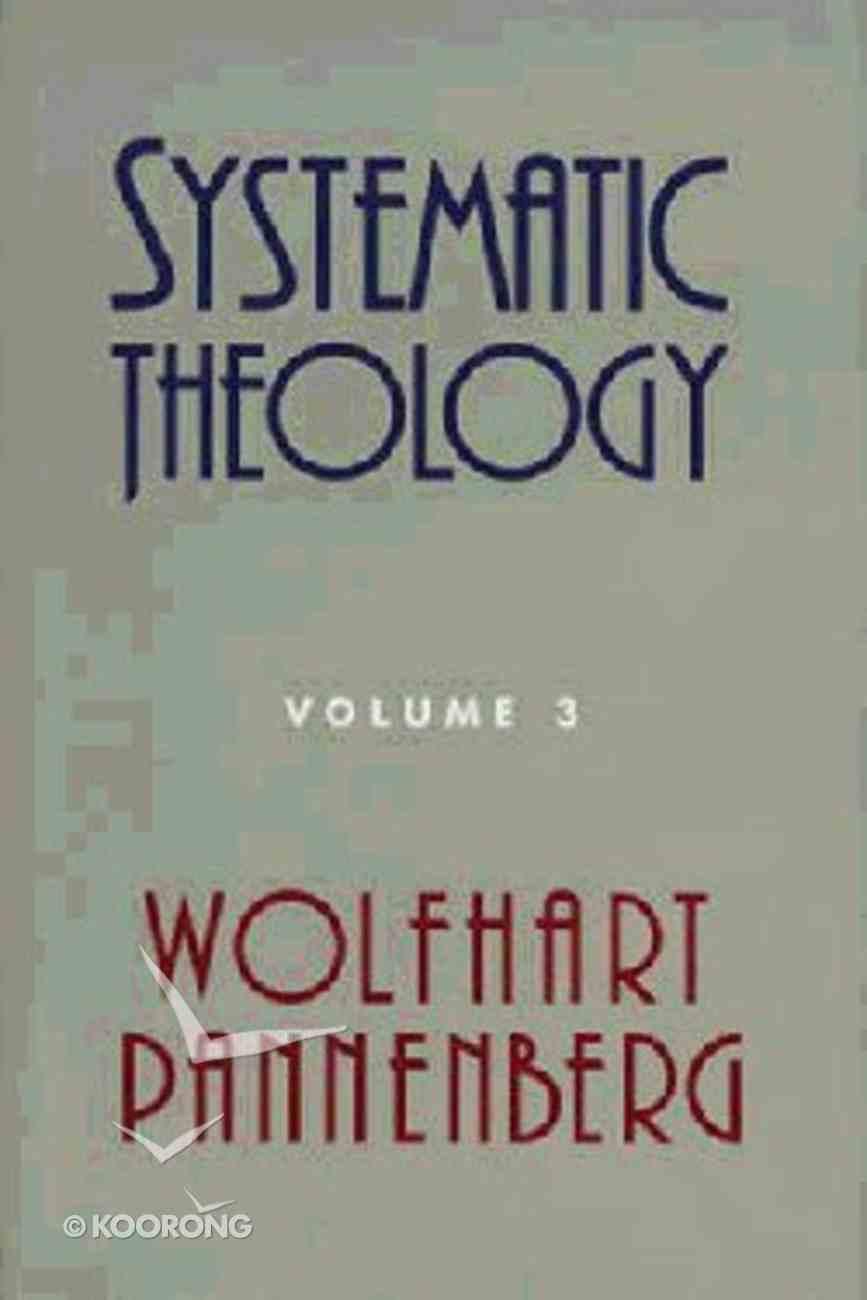 Systematic Theology (Vol 3) Hardback