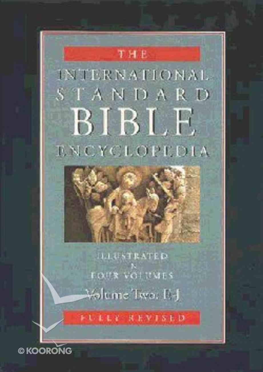 Isbe Intl Standard Bible Encyclopedia (Revised) (Volume 2) (International Standard Bible Encyclopedia Series) Hardback