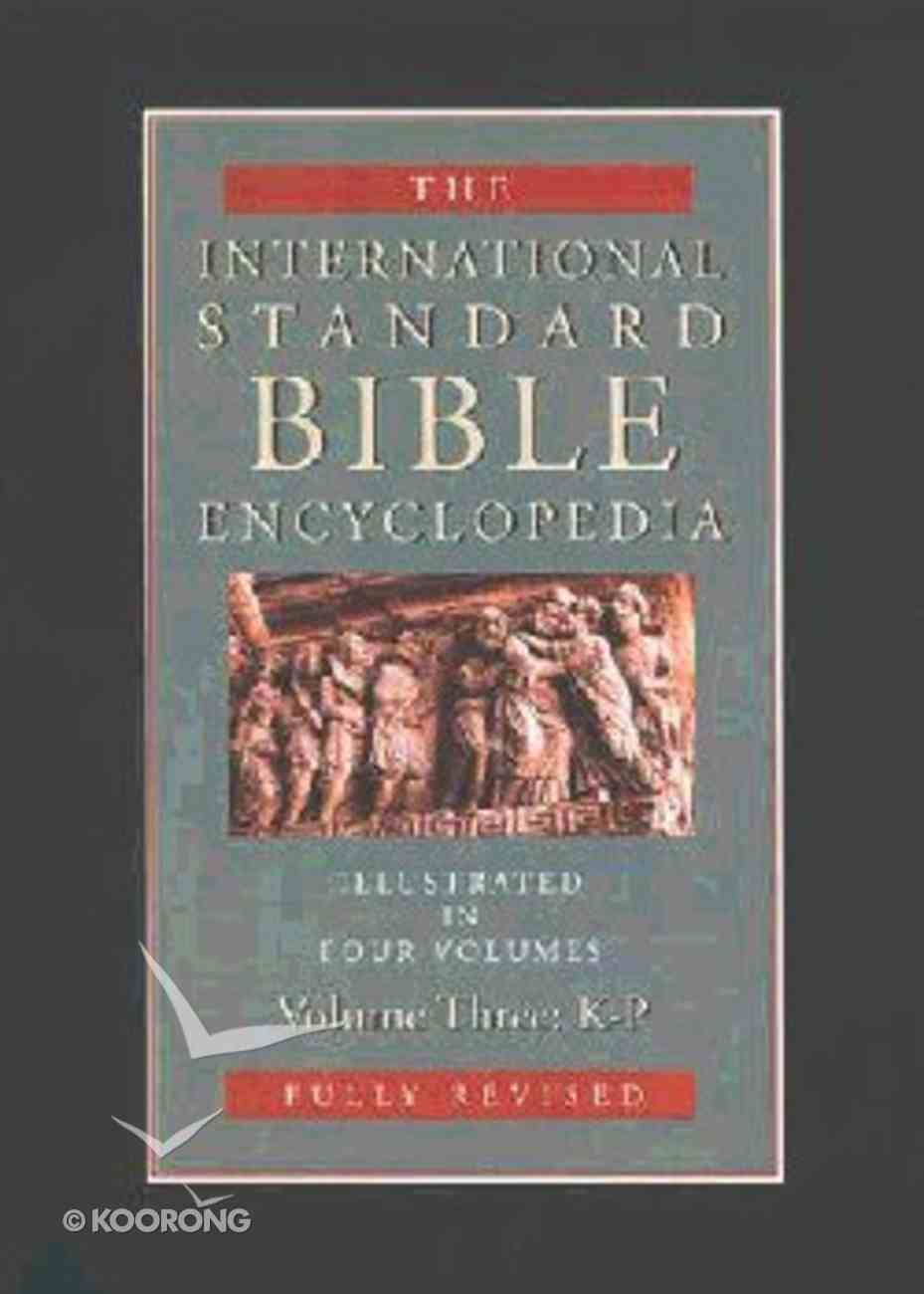 Isbe Intl Standard Bible Encyclopedia (Revised) (Volume 3) (International Standard Bible Encyclopedia Series) Hardback