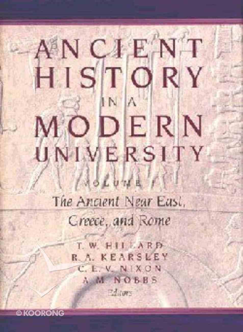 Ancient History in a Modern University Volume 1 Hardback
