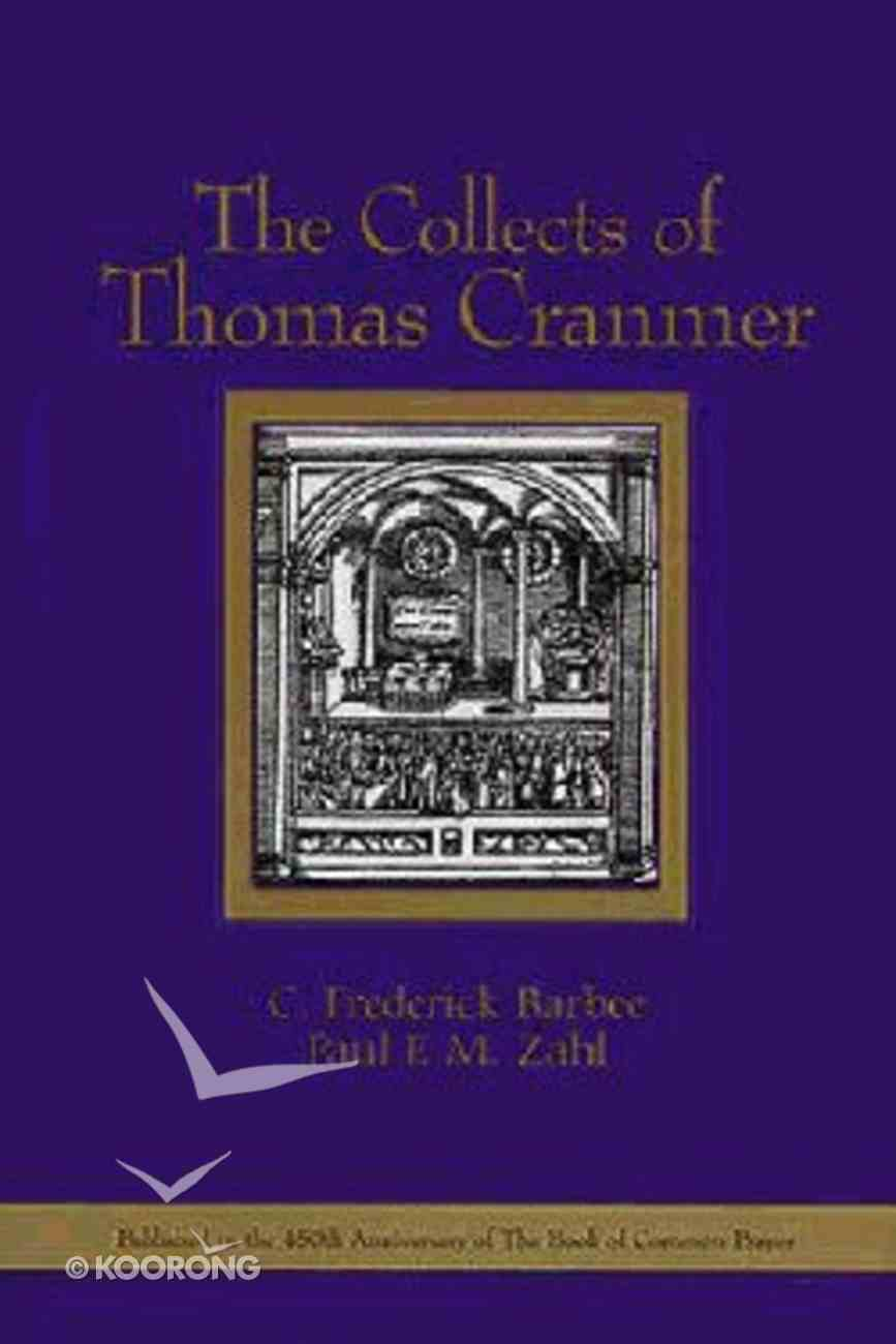 Collects of Thomas Cranmer ,The Hardback