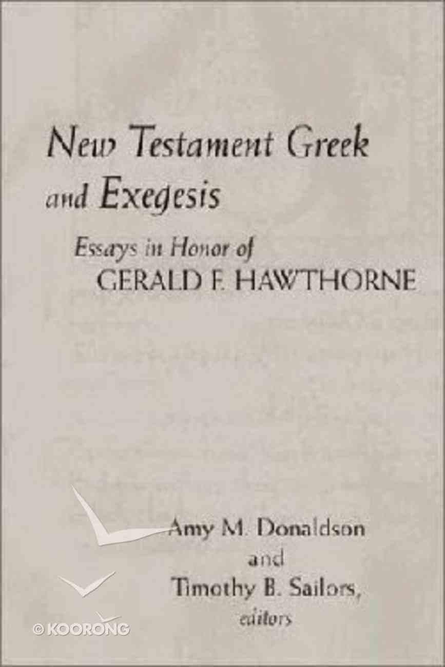 New Testament Greek and Exegesis Hardback