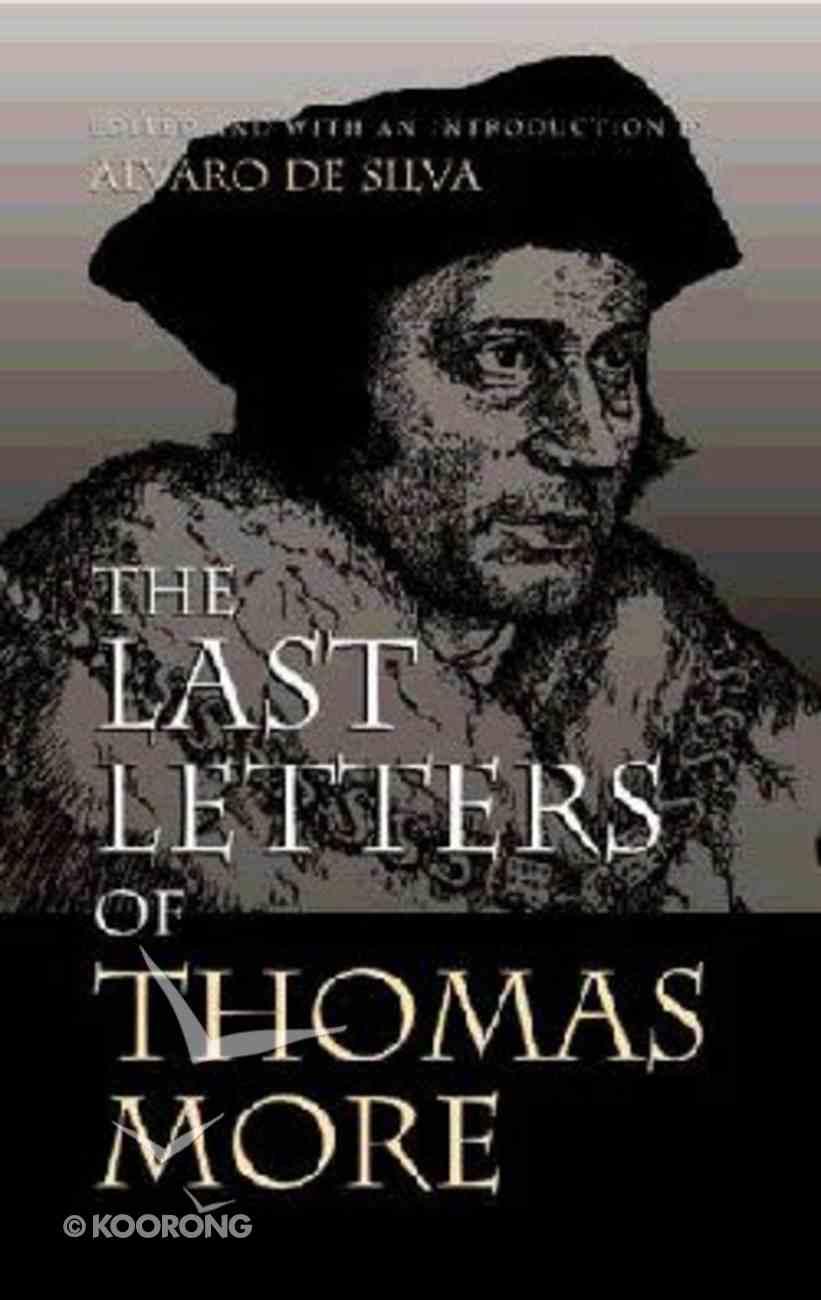 Last Letters of Thomas More Hardback