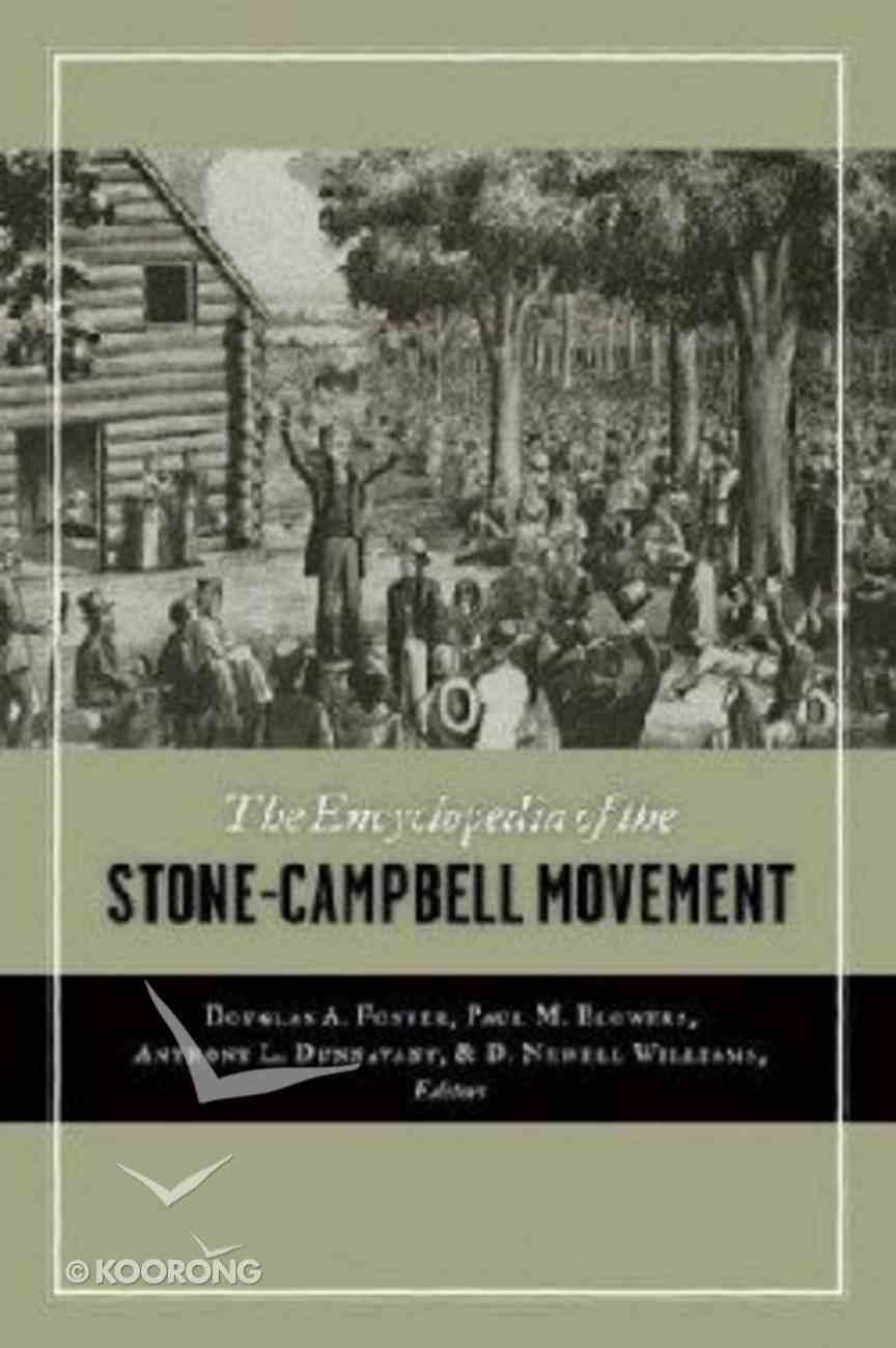 The Encyclopedia of the Stone-Campbell Movement Hardback