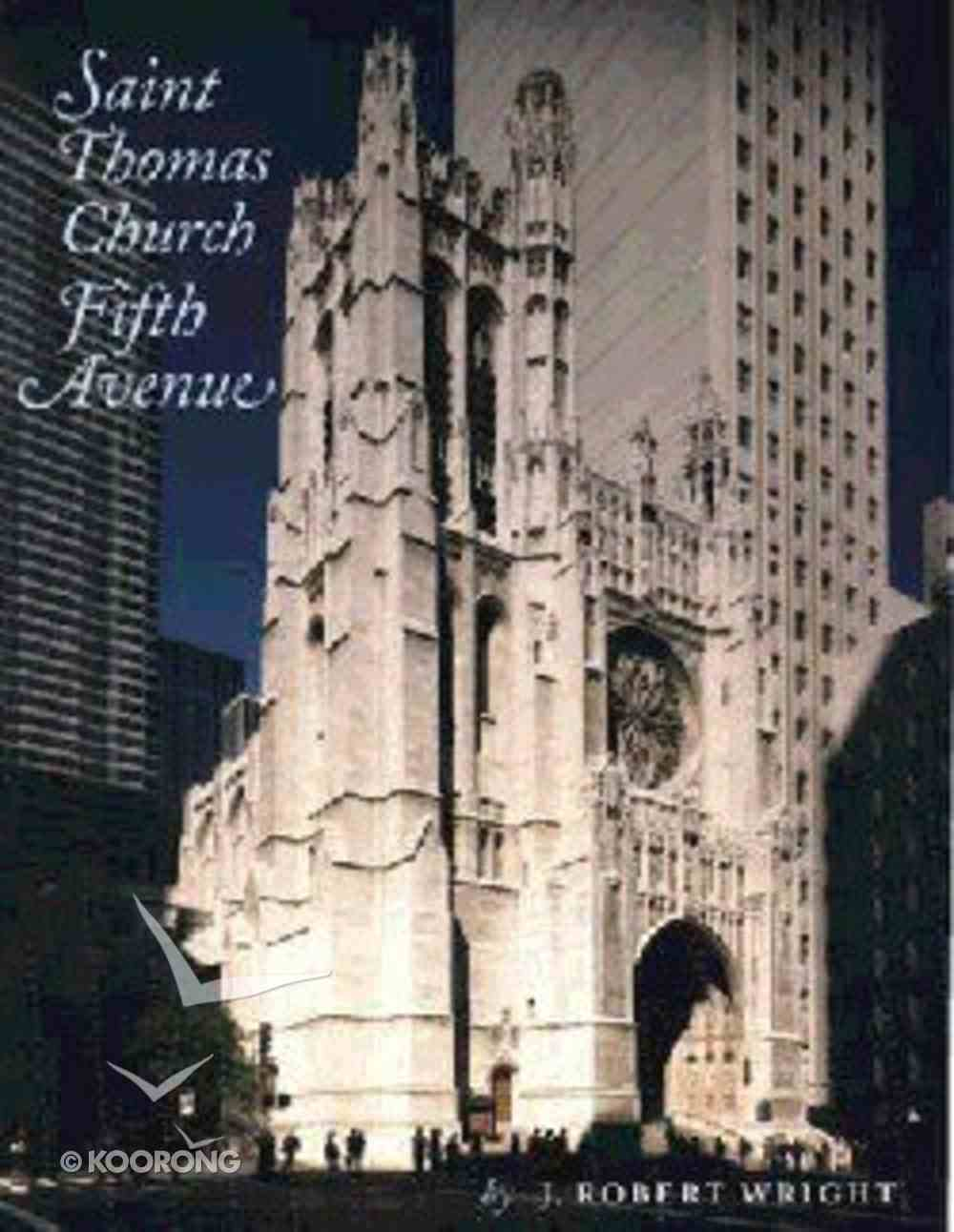 Saint Thomas Church Fifth Avenue Hardback
