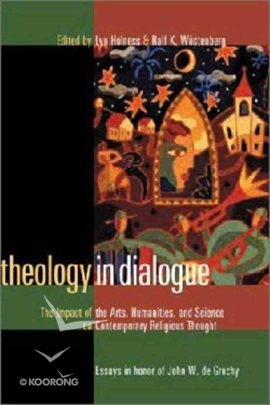 Theology in Dialogue Paperback