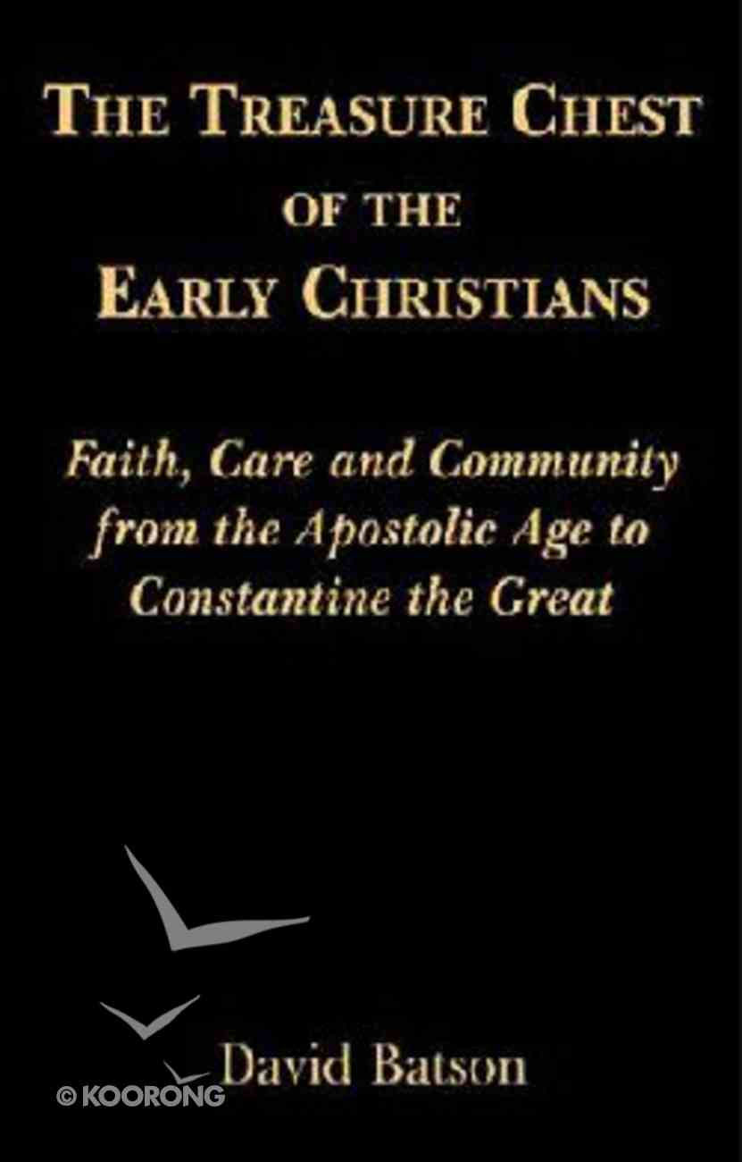 The Treasure Chest of the Early Christians Paperback