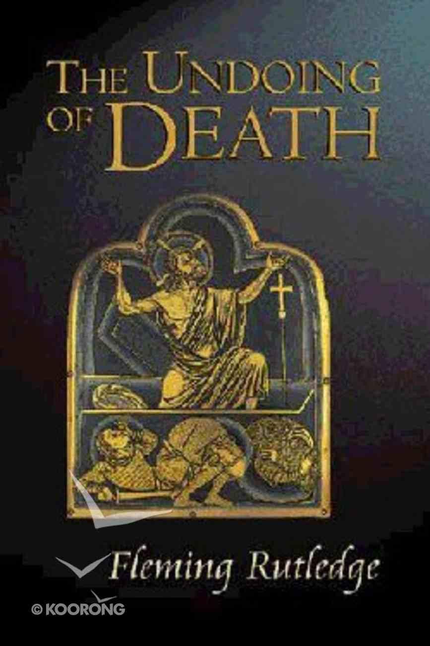 The Undoing of Death Hardback