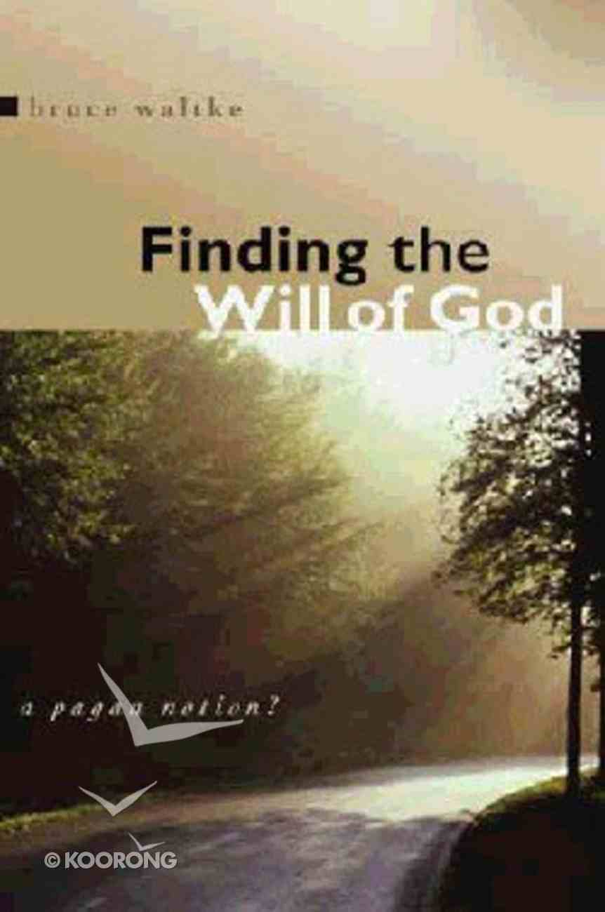 Finding the Will of God Paperback