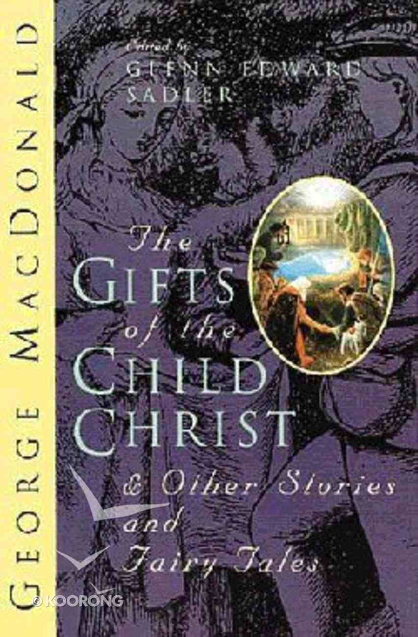 The Gifts of the Child Christ Paperback