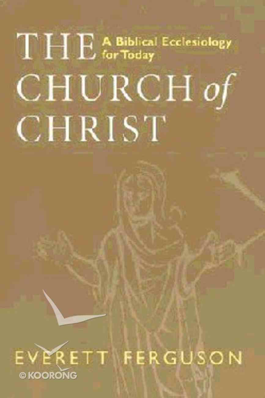 Church of Christ ,The Paperback