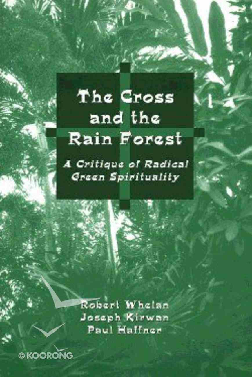 Cross and the Rain Forest Paperback