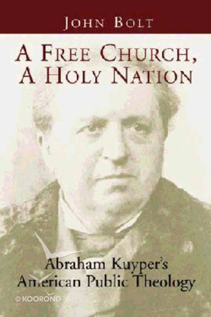 Free Church, a Holy Nation, a Paperback