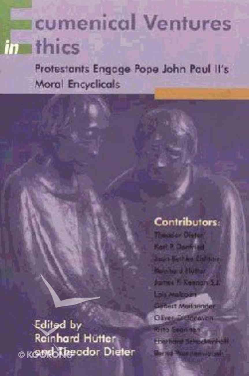 Ecumenical Ventures in Ethics Paperback