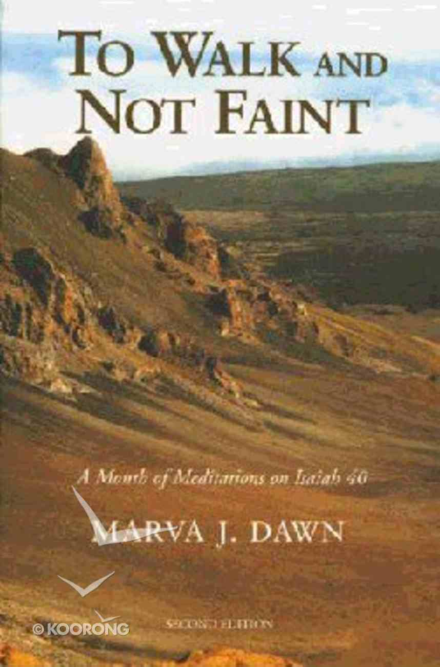 To Walk and Not Faint Paperback