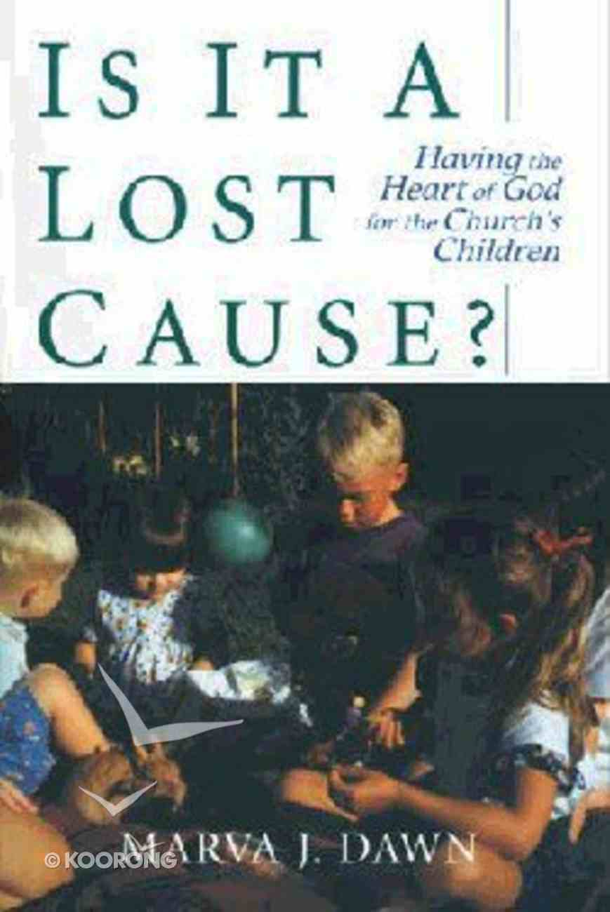 Is It a Lost Cause? Paperback