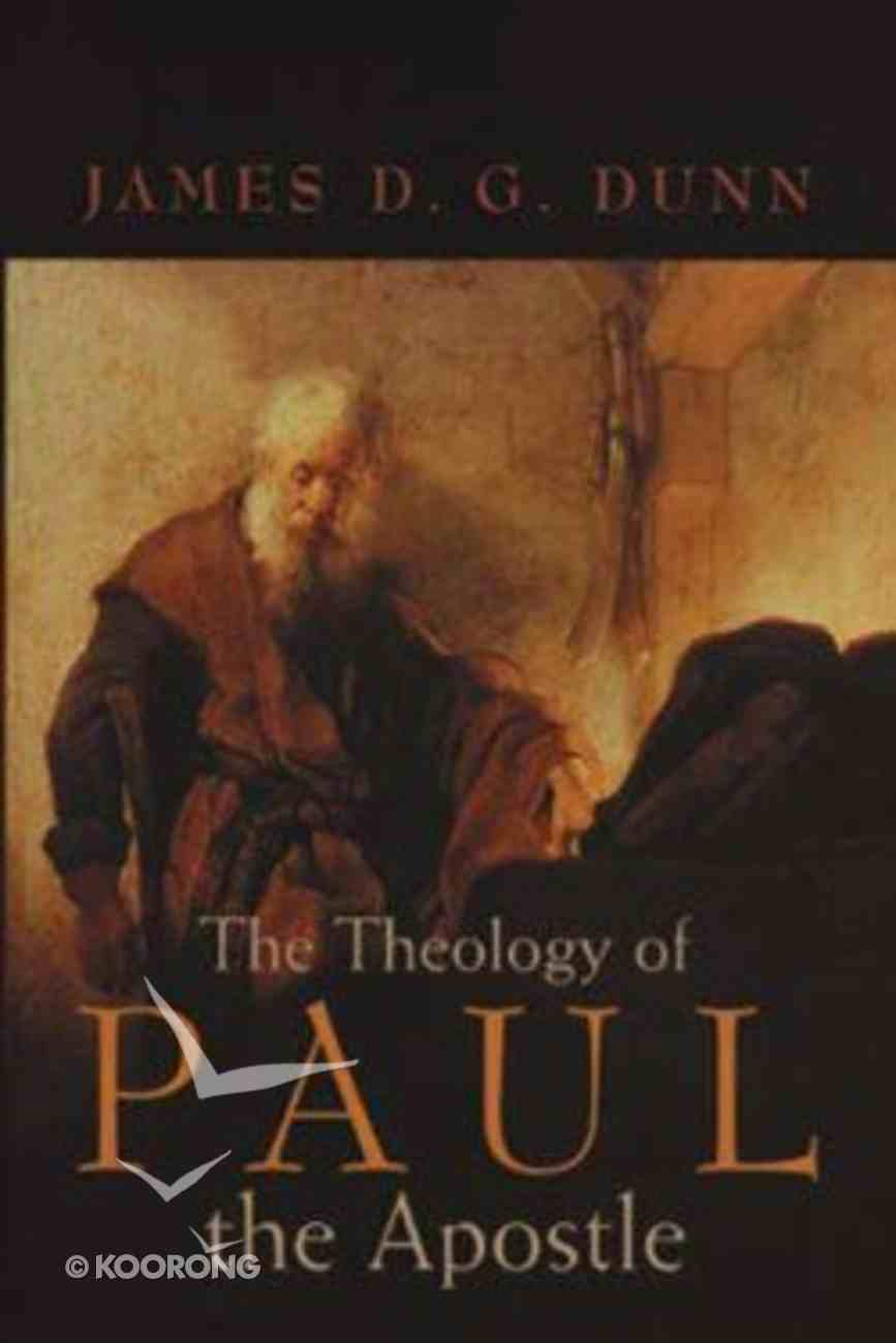 The Theology of Paul the Apostle Paperback