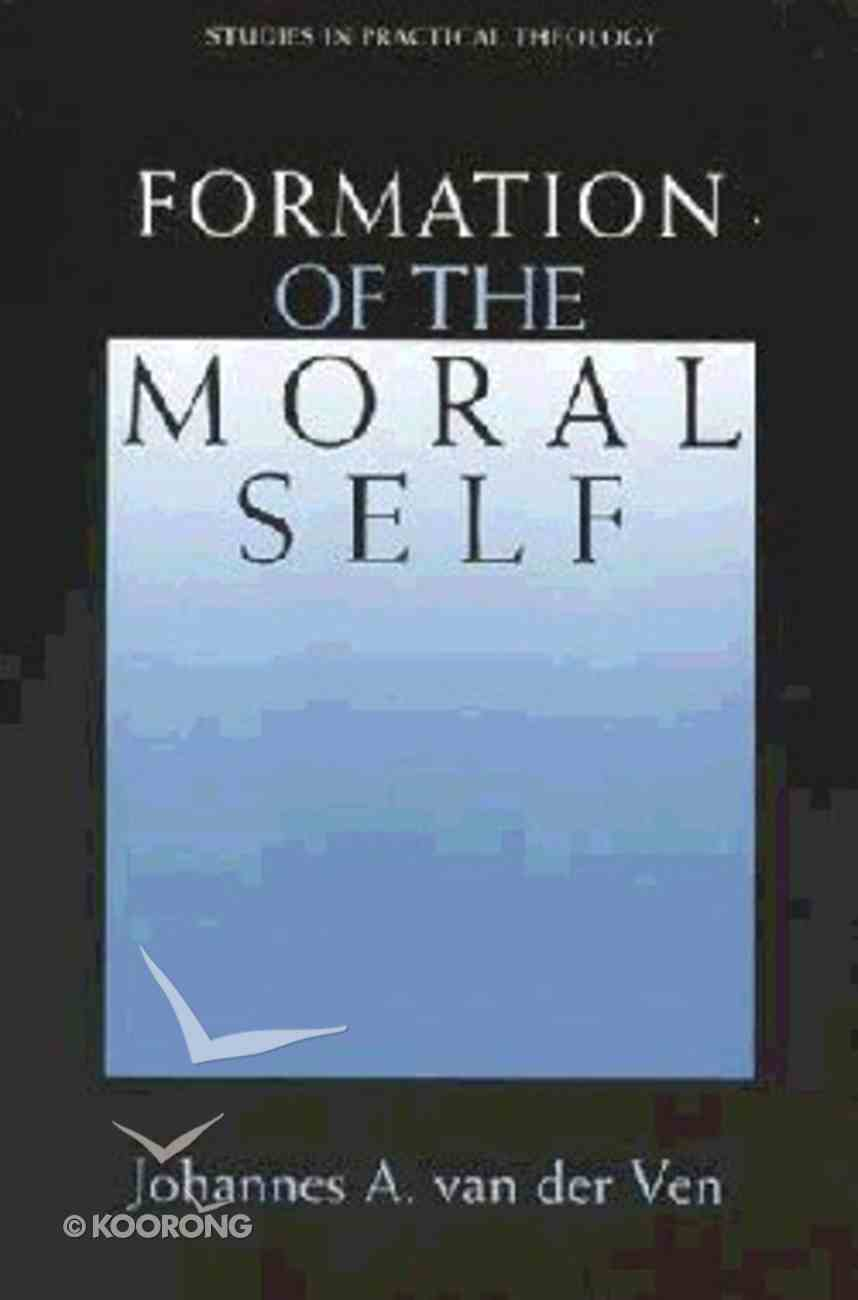 Formation of the Moral Self Paperback