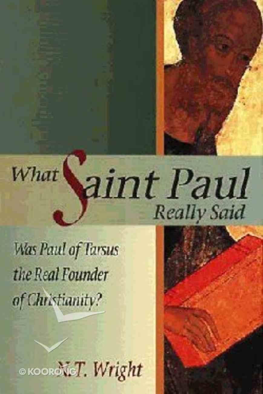What Saint Paul Really Said Paperback