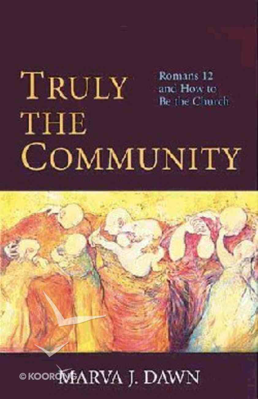 Truly the Community (Formerly The Hilarity Of Community) Paperback