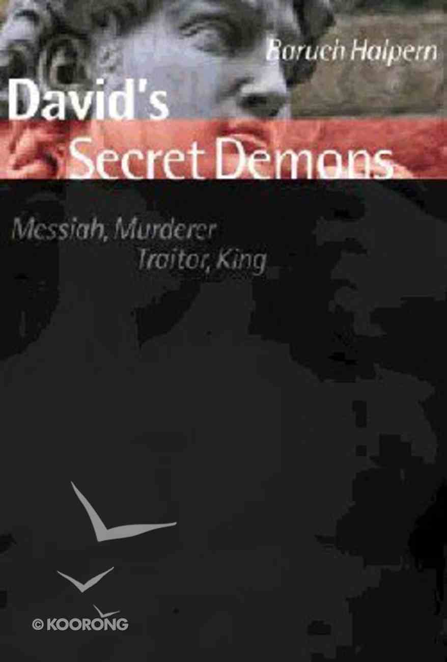 Bible in It's World: David's Secret Demons Hardback