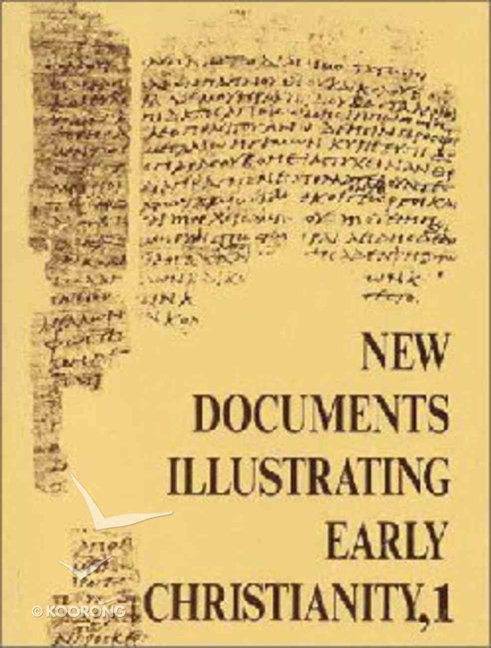 New Documents Illustrating Early Christianity (New Documents Illustrating Early Christianity Series) Paperback