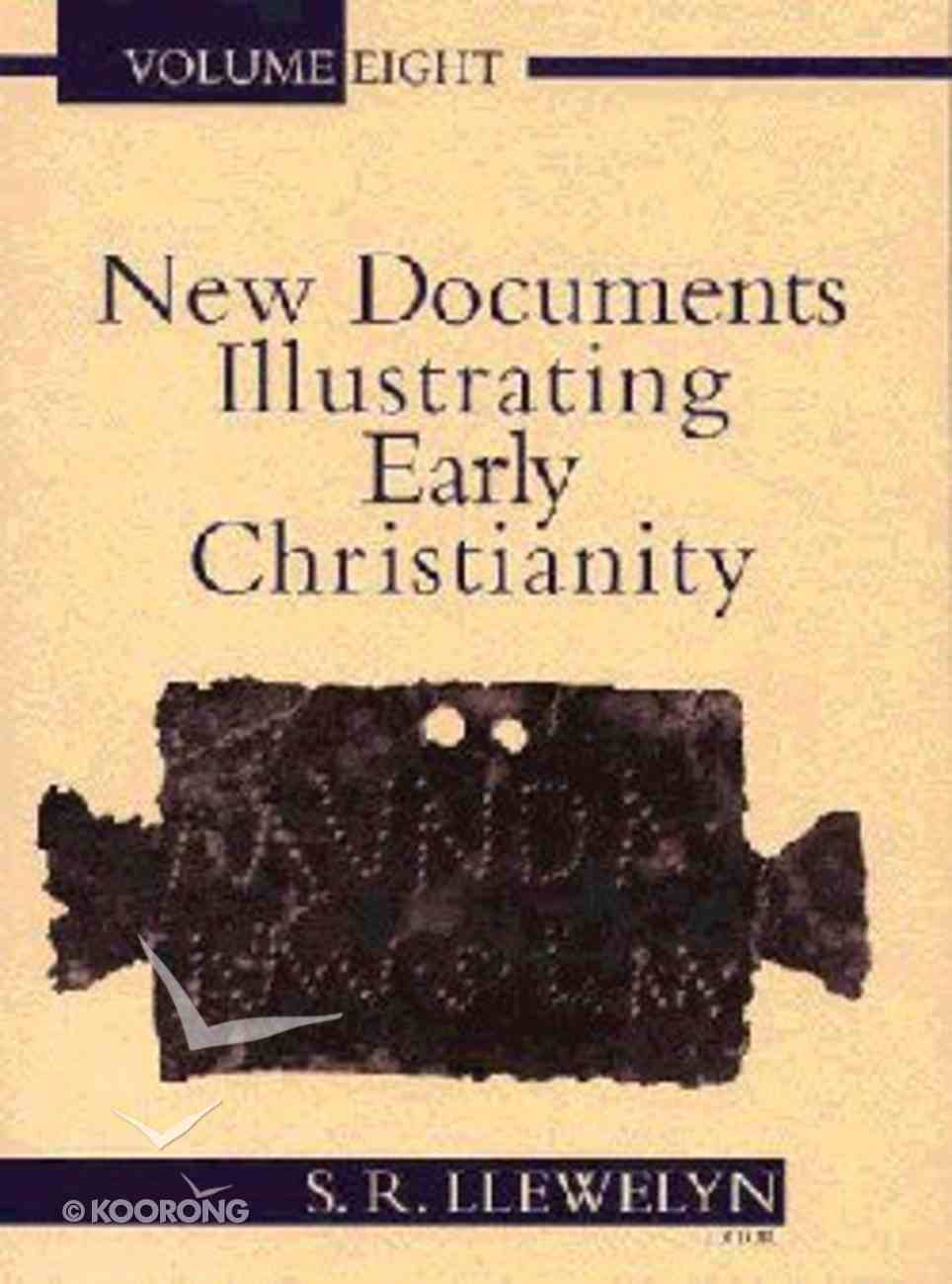 A Review of the Greek Inscriptions and Papyri Published in 1984-85 (#08 in New Documents Illustrating Early Christianity Series) Paperback
