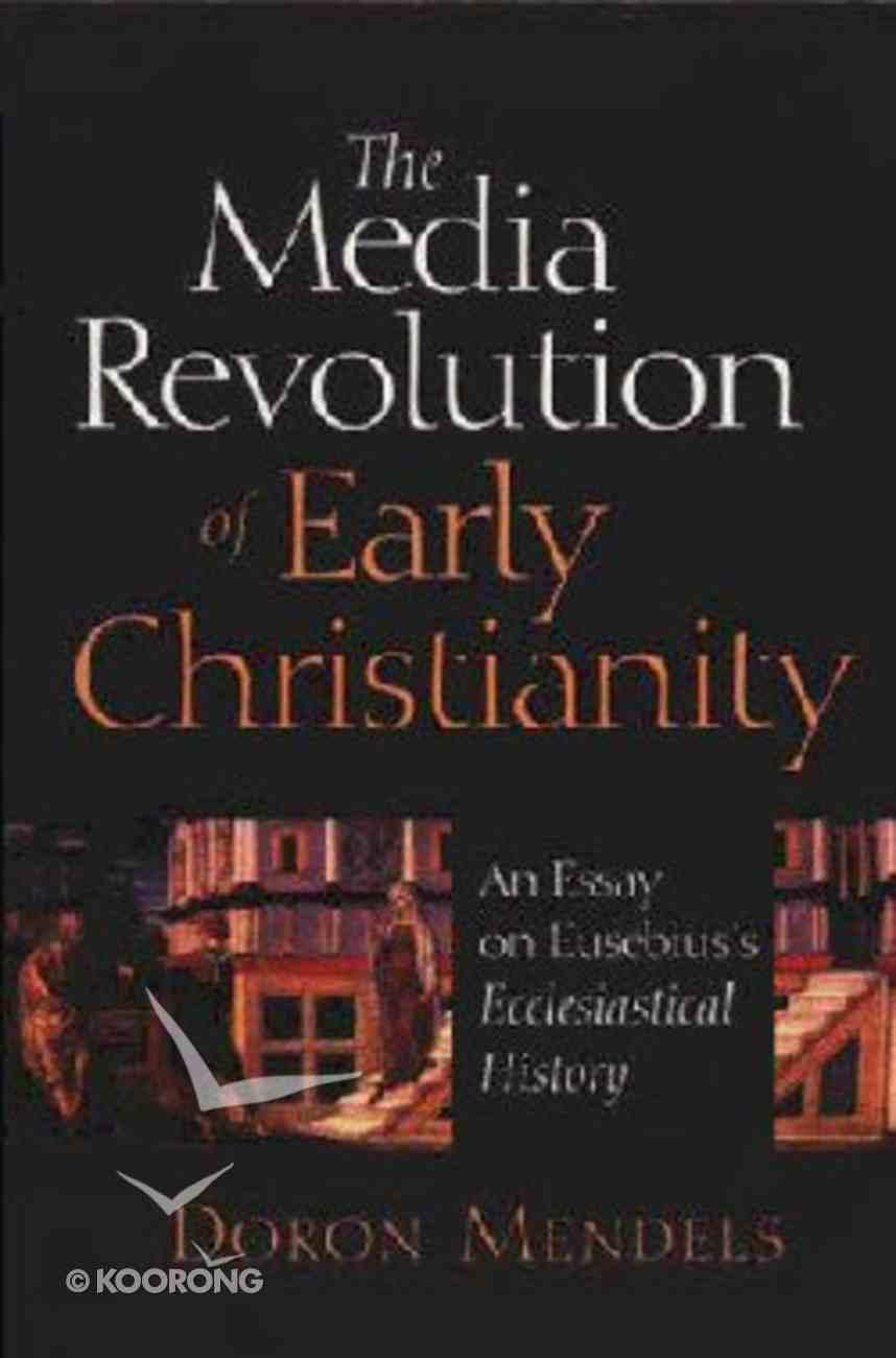 Media Revolution of Early Christianity Paperback