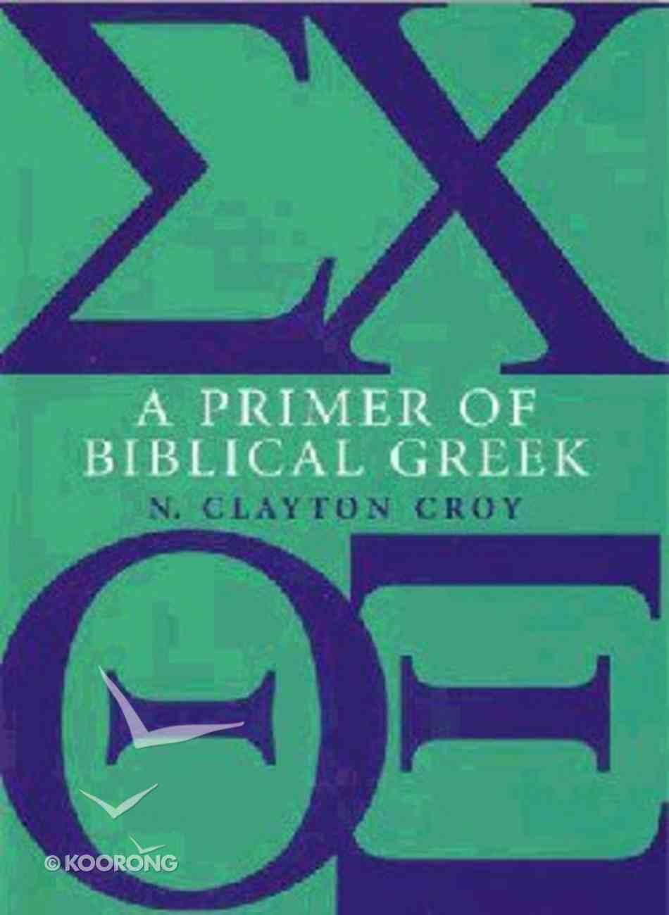 Primer of Biblical Greek Paperback