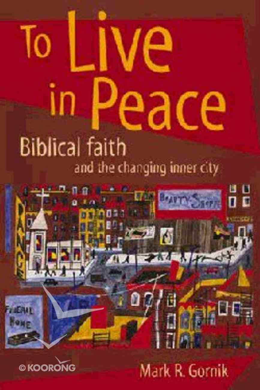 To Live in Peace Paperback