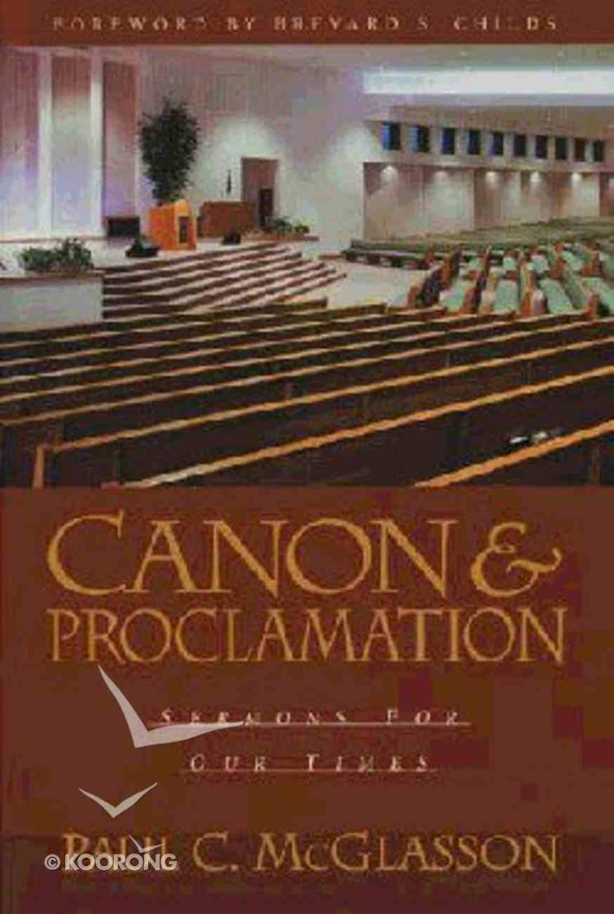 Canon and Proclamation Paperback