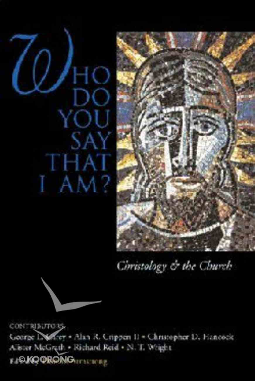 Who Do You Say That I Am? Paperback