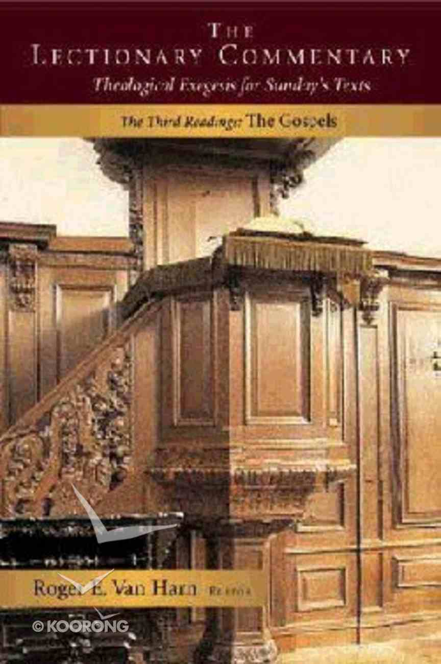 The Lectionary Commentary (Vol 3 The Gospels) Hardback