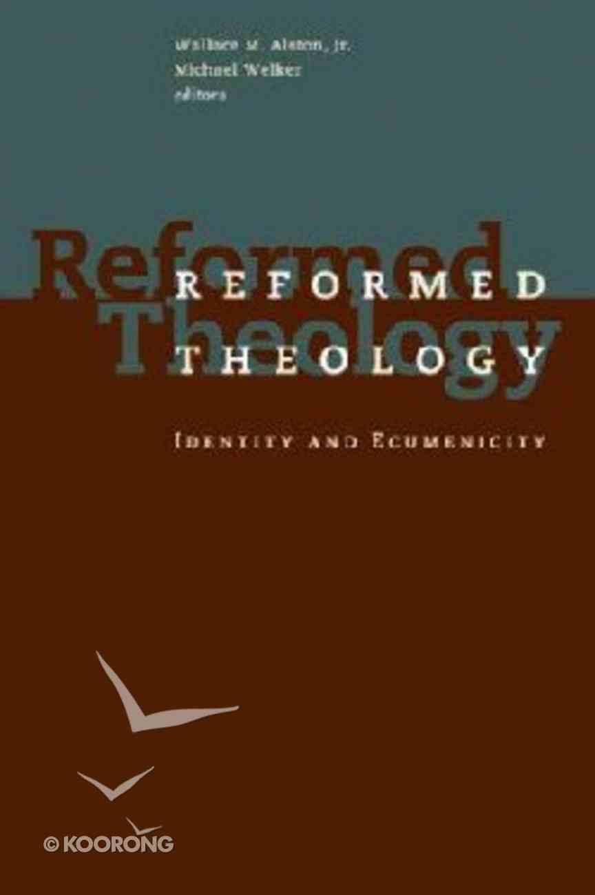 Rtie #01: Identity and Ecumenicity (Reformed Theology - Identity And Ecumenicity) Paperback