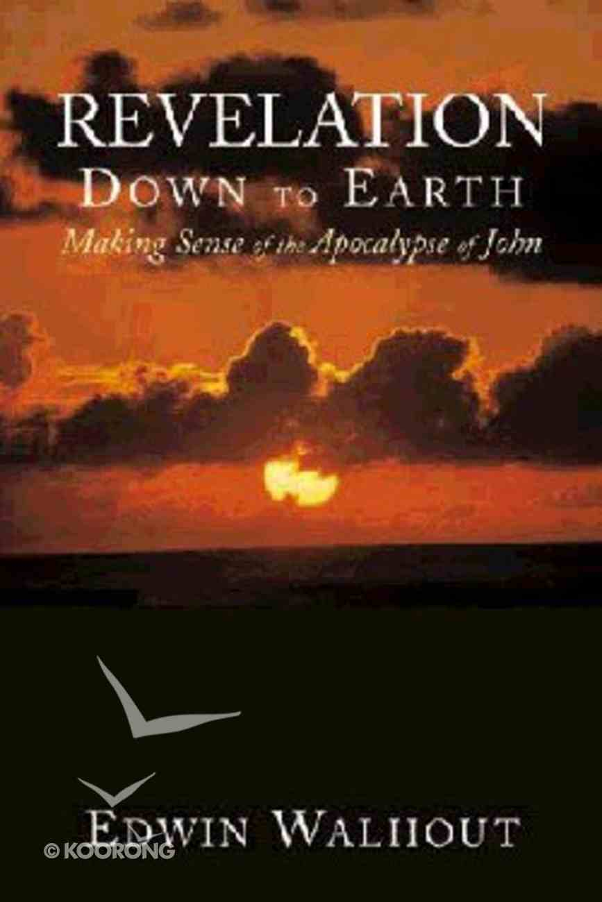 Revelation Down to Earth Paperback