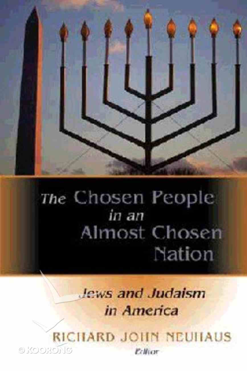 The Chosen People in An Almost Chosen Nation Paperback