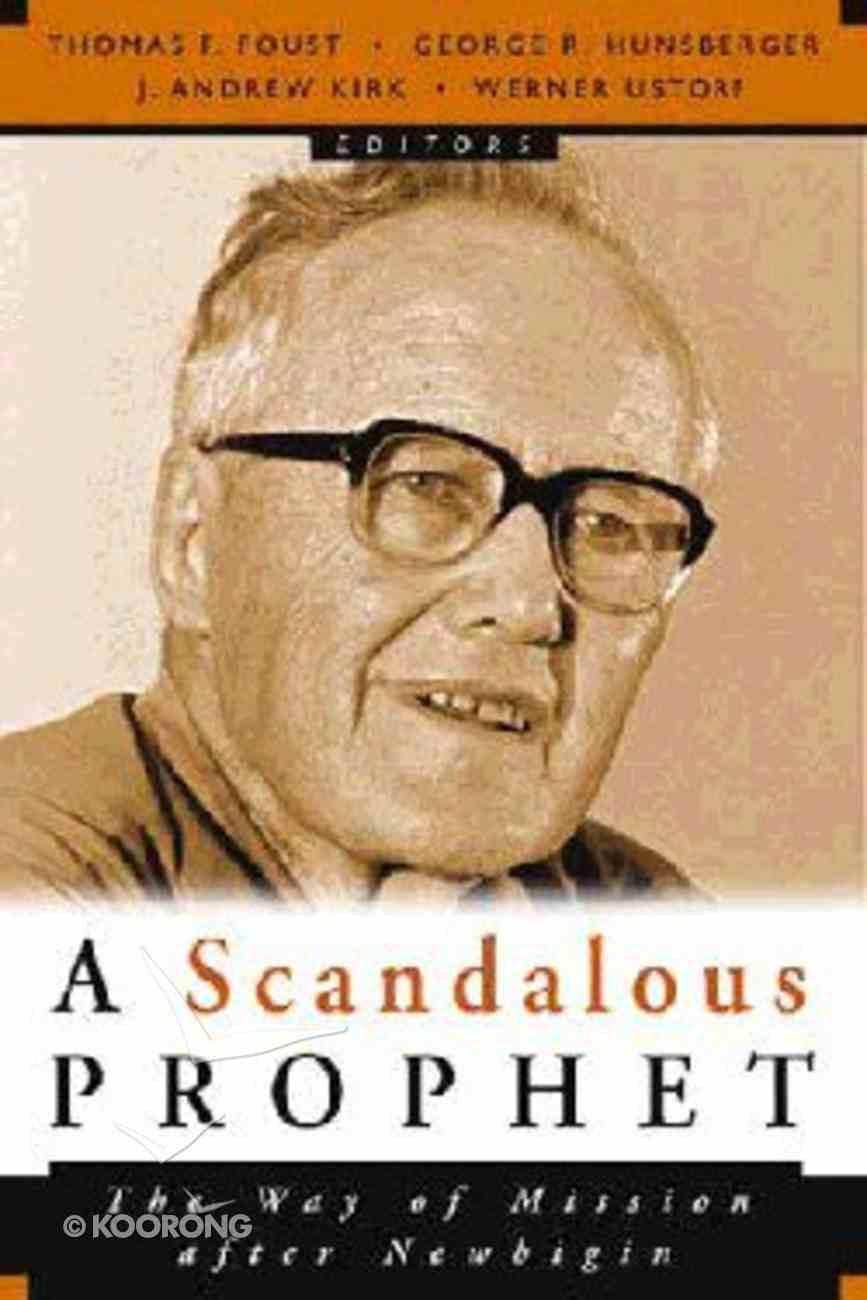 A Scandalous Prophet Paperback