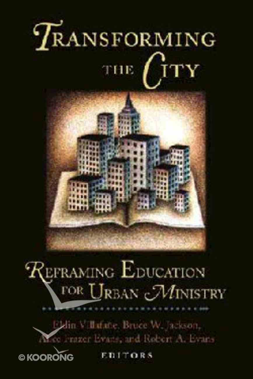 Transforming the City Paperback
