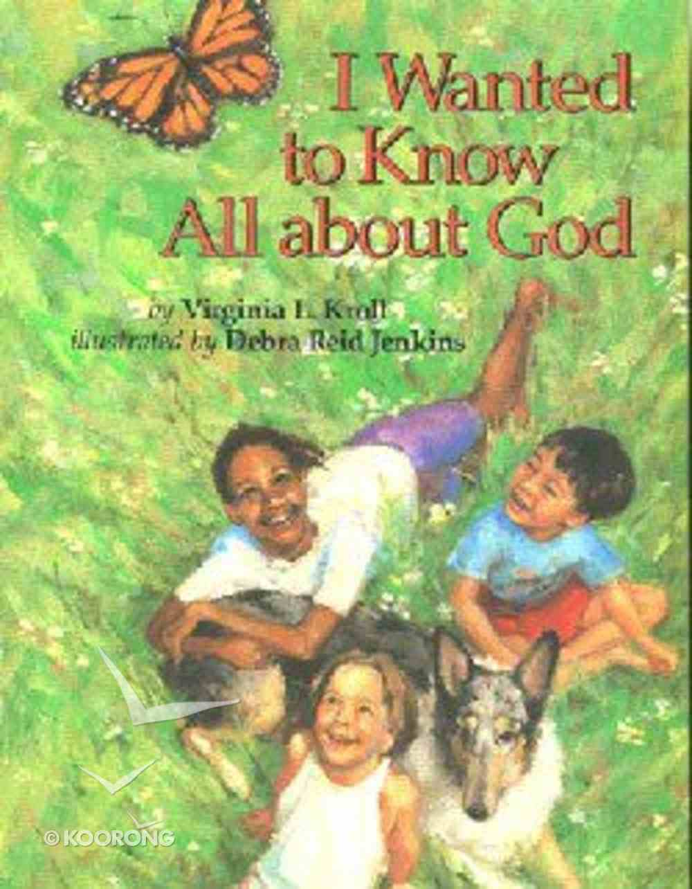 I Wanted to Know All About God Hardback