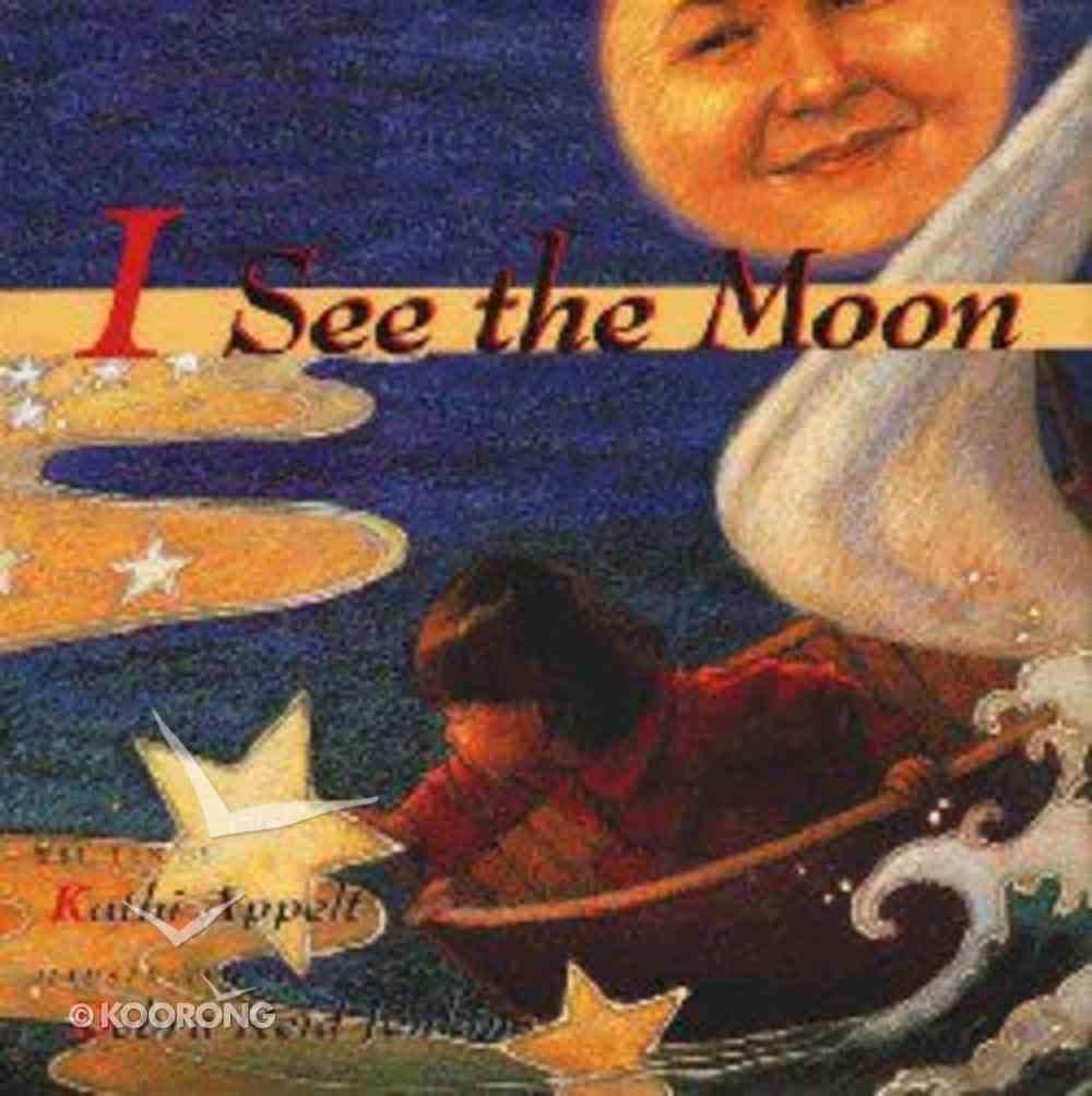 I See the Moon Hardback