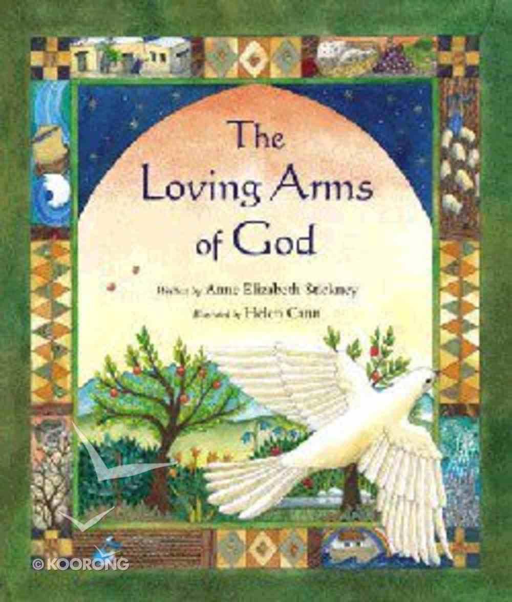 The Loving Arms of God Hardback