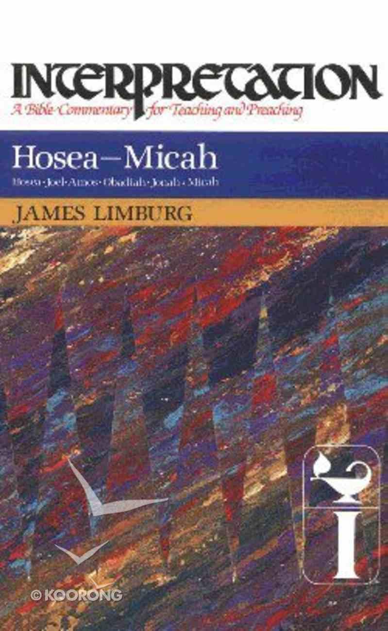 Hosea-Micah (Interpretation Bible Commentaries Series) Hardback