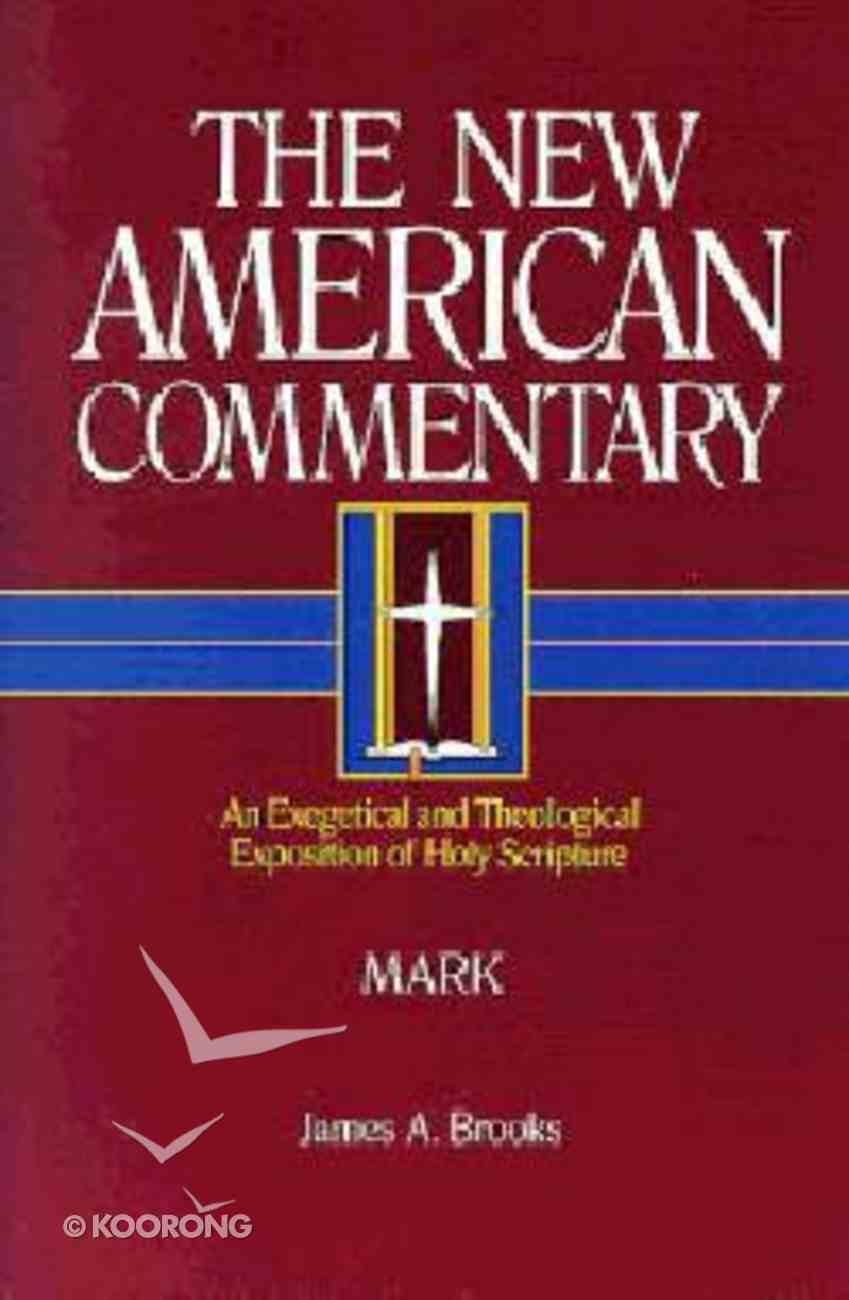 Mark (#23 in New American Commentary Series) Hardback