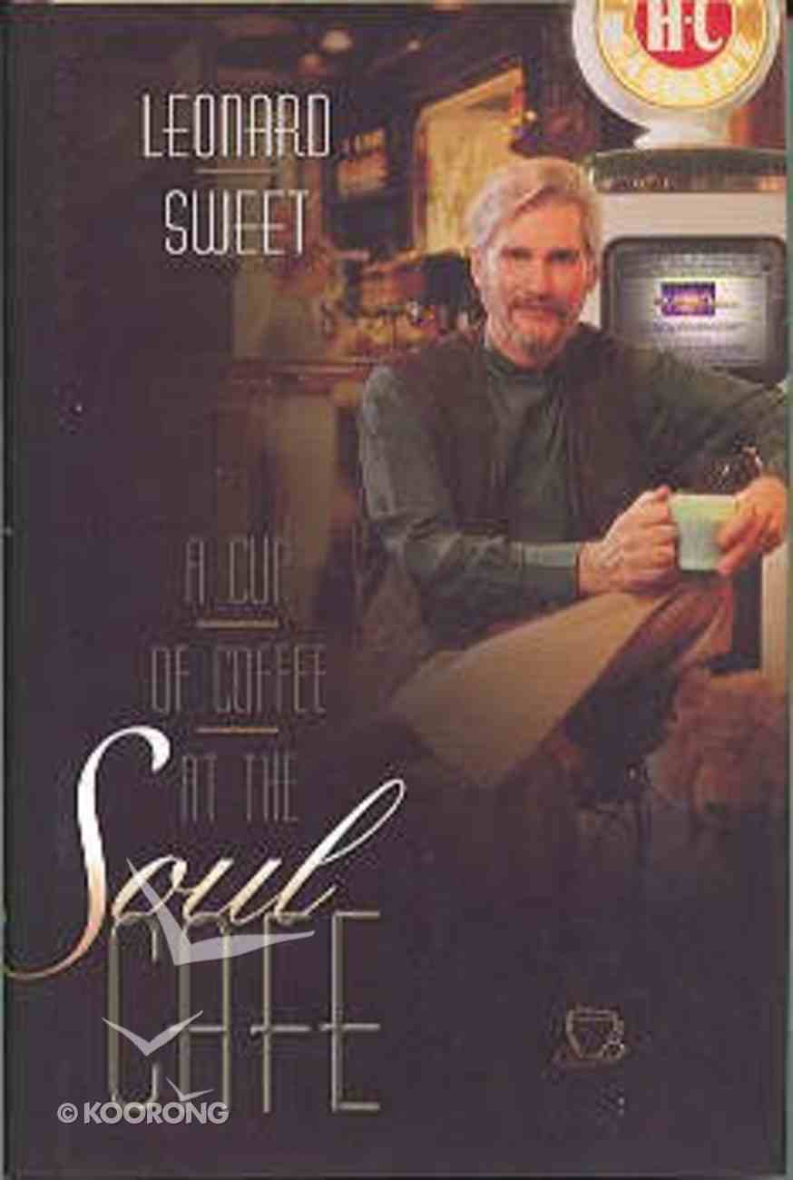 A Cup of Coffee At the Soul Cafe Hardback
