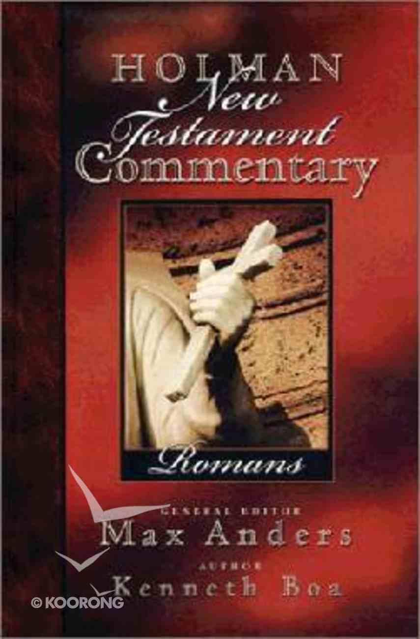 Romans (#06 in Holman New Testament Commentary Series) Hardback